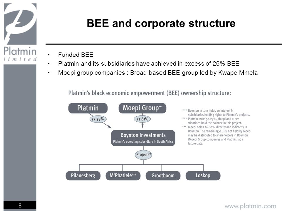 8 Funded BEE Platmin and its subsidiaries have achieved in excess of 26% BEE Moepi group companies : Broad-based BEE group led by Kwape Mmela BEE and corporate structure