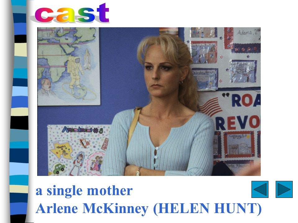 Arlene McKinney is a single mother hanging on by her fingertips, working two jobs, and struggling to raise her son, Trevor.