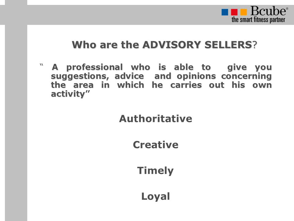 Who are the ADVISORY SELLERS.