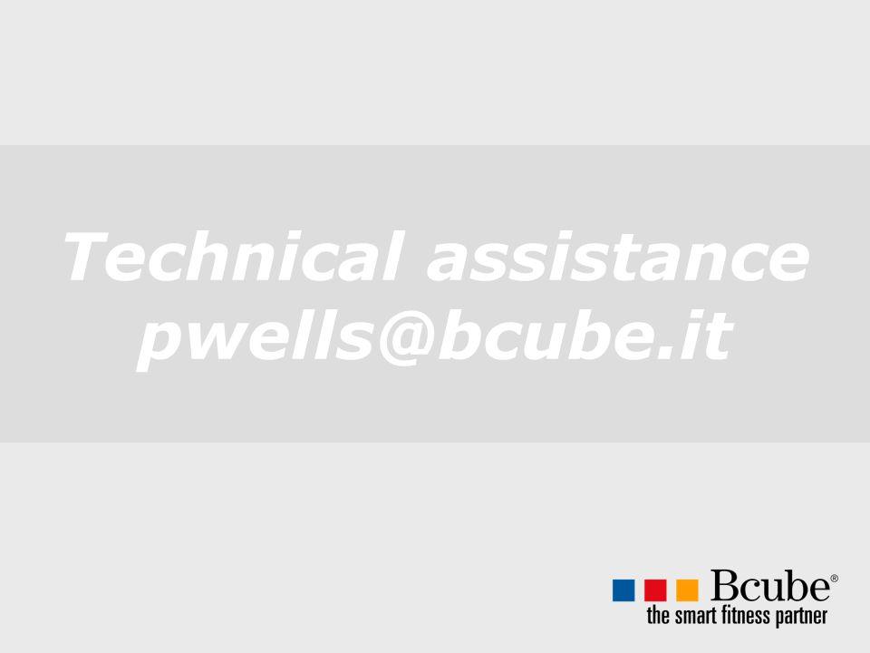 Technical assistance pwells@bcube.it