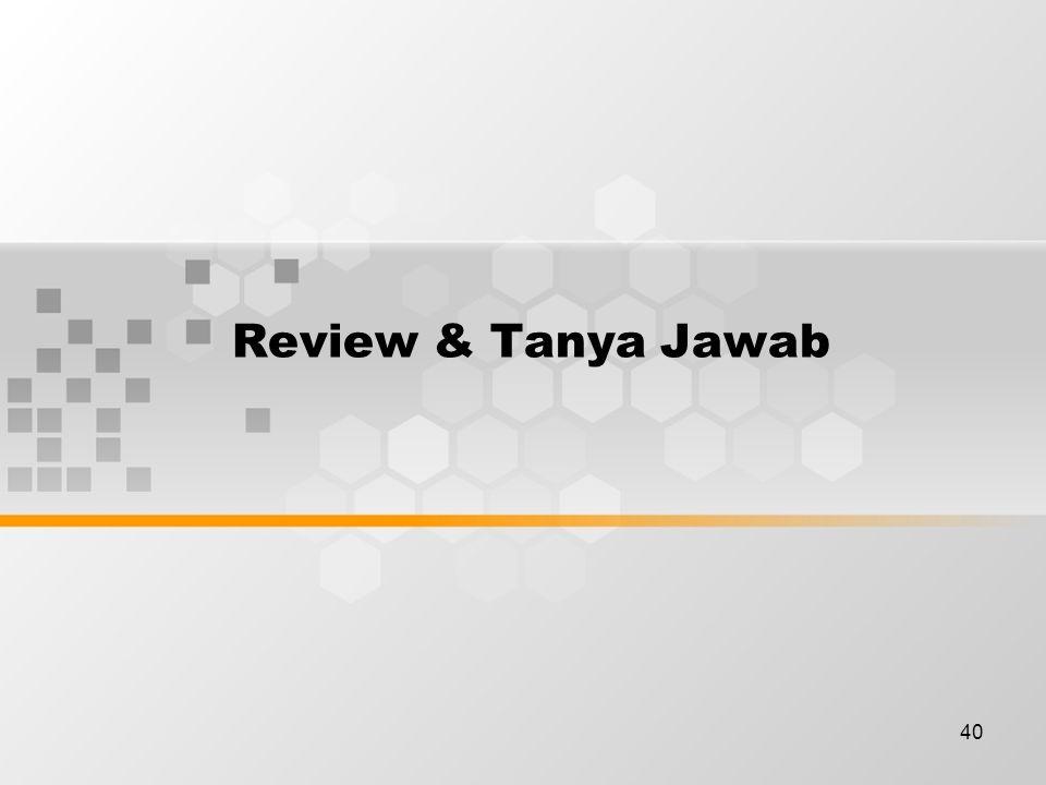 40 Review & Tanya Jawab