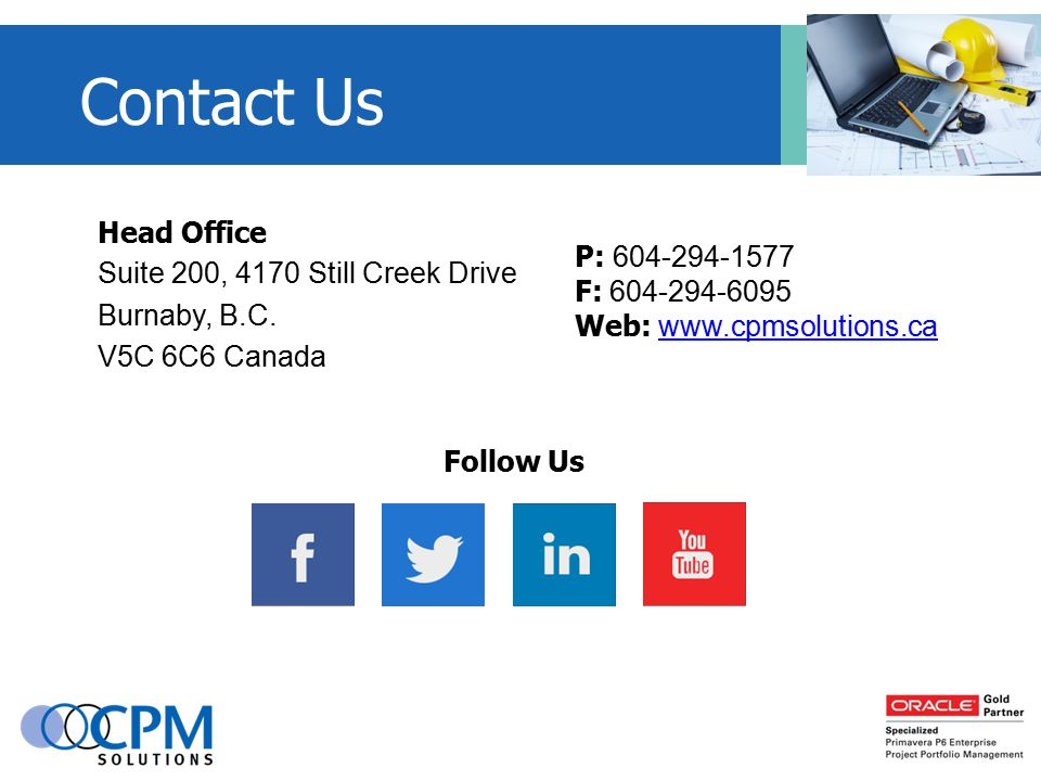 Head Office Suite 200, 4170 Still Creek Drive Burnaby, B.C.