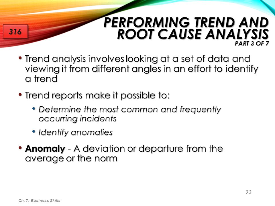 24 Ch. 7: Business Skills PERFORMING TREND AND ROOT CAUSE ANALYSIS PART 4 OF 7 316316