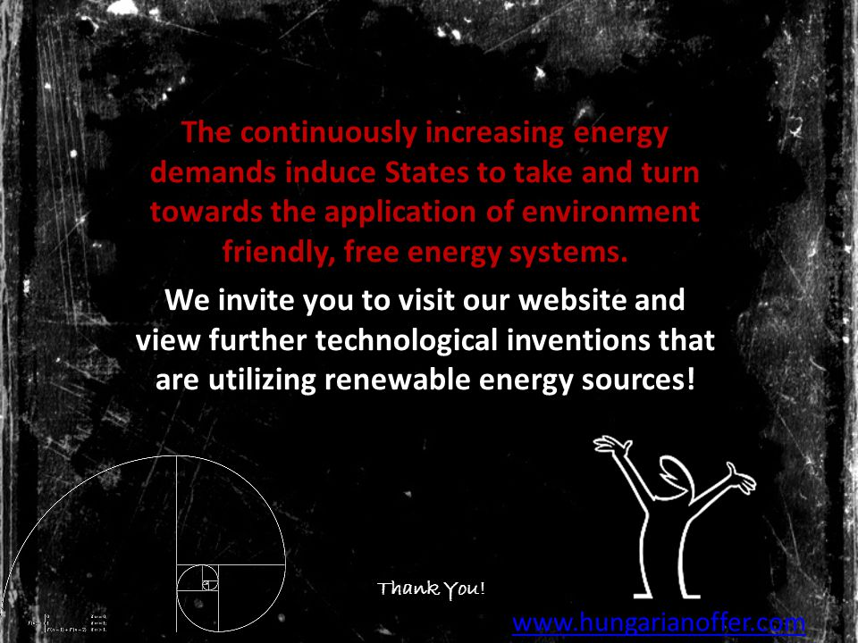The continuously increasing energy demands induce States to take and turn towards the application of environment friendly, free energy systems.