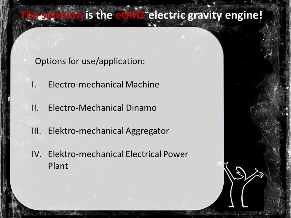 The solution is the eGMZ electric gravity engine.