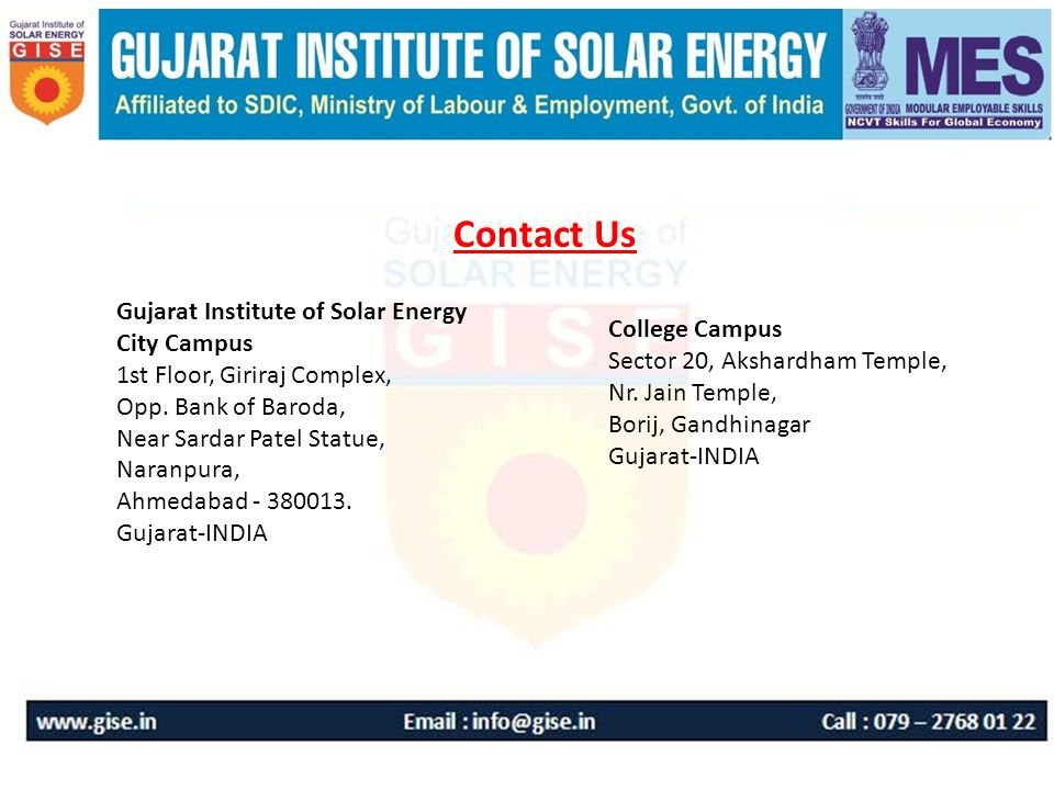 Contact Us Gujarat Institute of Solar Energy City Campus 1st Floor, Giriraj Complex, Opp.