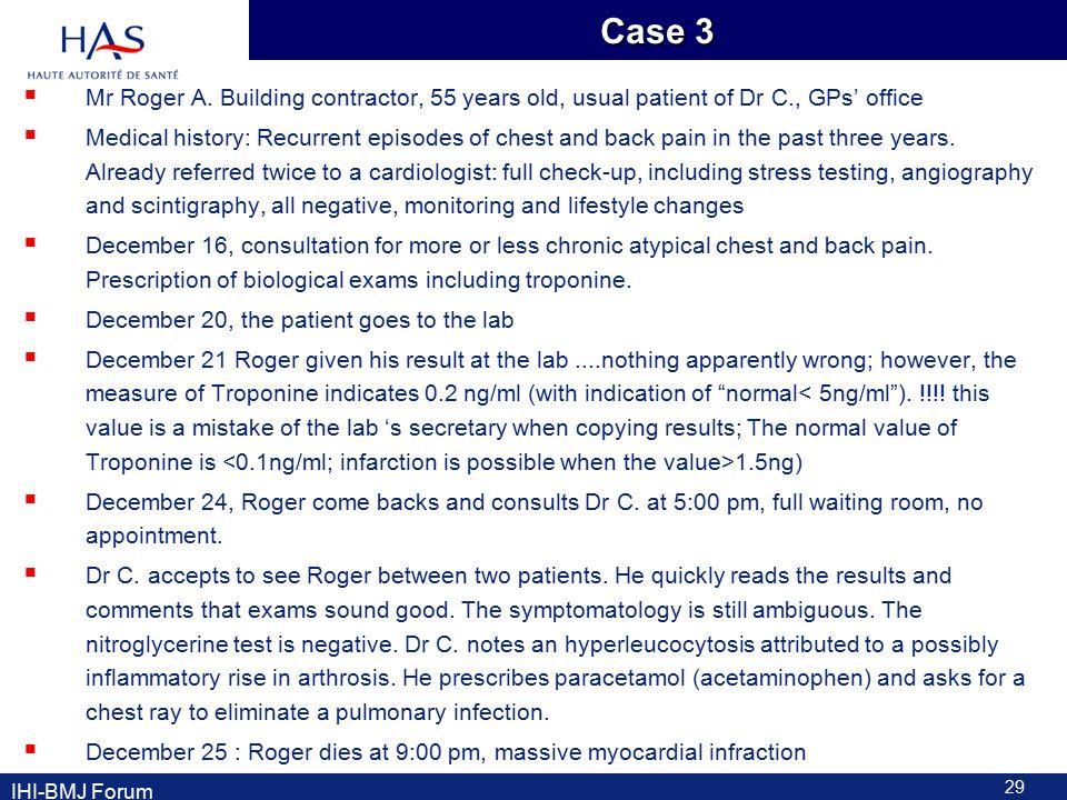 Case 3  Mr Roger A.