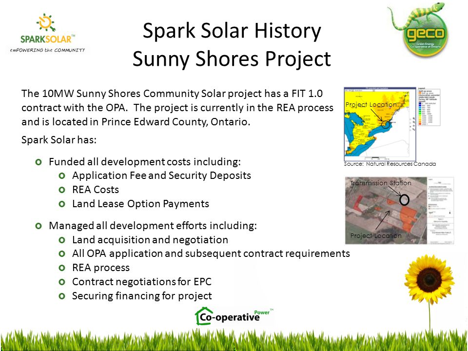 The 10MW Sunny Shores Community Solar project has a FIT 1.0 contract with the OPA.