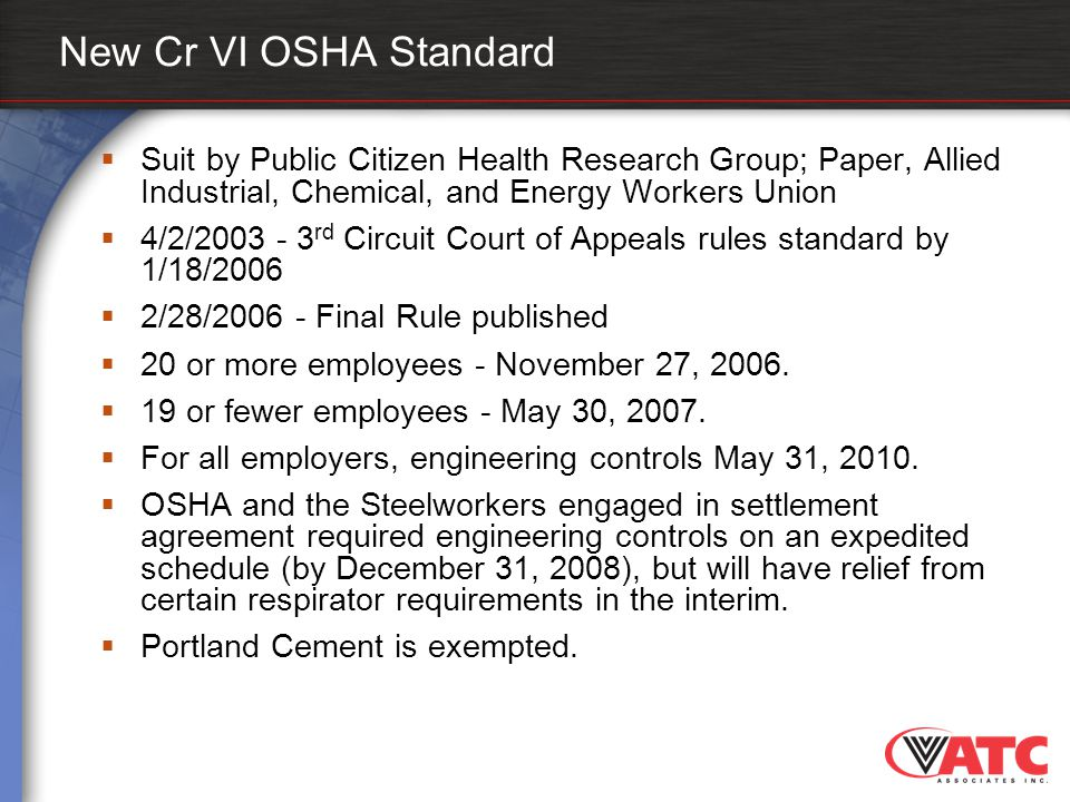 New Cr VI OSHA Standard  Suit by Public Citizen Health Research Group; Paper, Allied Industrial, Chemical, and Energy Workers Union  4/2/2003 - 3 rd