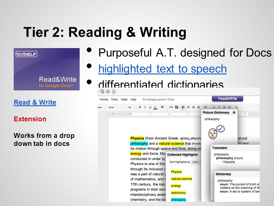 Purposeful A.T. designed for Docs highlighted text to speech differentiated dictionaries Tier 2: Reading & Writing Read & Write Extension Works from a