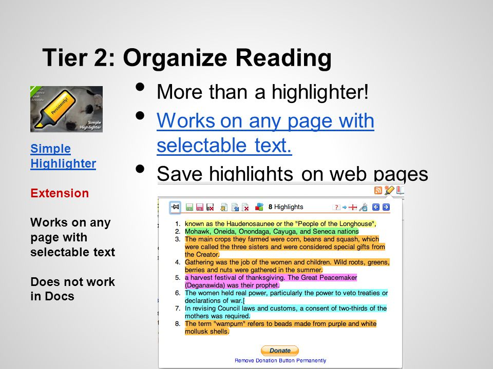 Tier 2: Organize Reading More than a highlighter! Works on any page with selectable text. Works on any page with selectable text. Save highlights on w