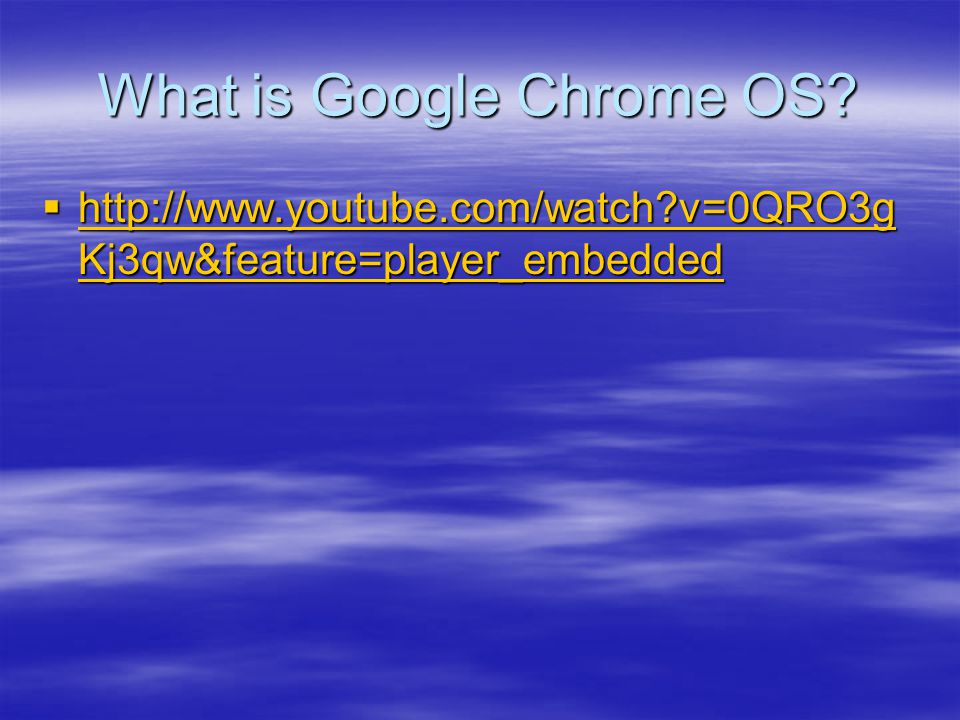 What is Google Chrome OS.