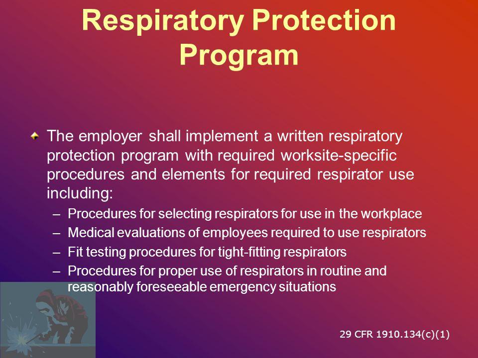 Respiratory Program Requirements 29 CFR 1910.134
