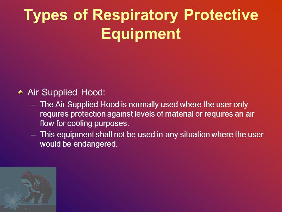 Types of Respiratory Protective Equipment Chemical Cartridge Respirators: –Chemical Cartridge Respirators afford protection against concentrations of certain acid gases and organic vapors utilizing various chemical agents to purify the inhaled air.