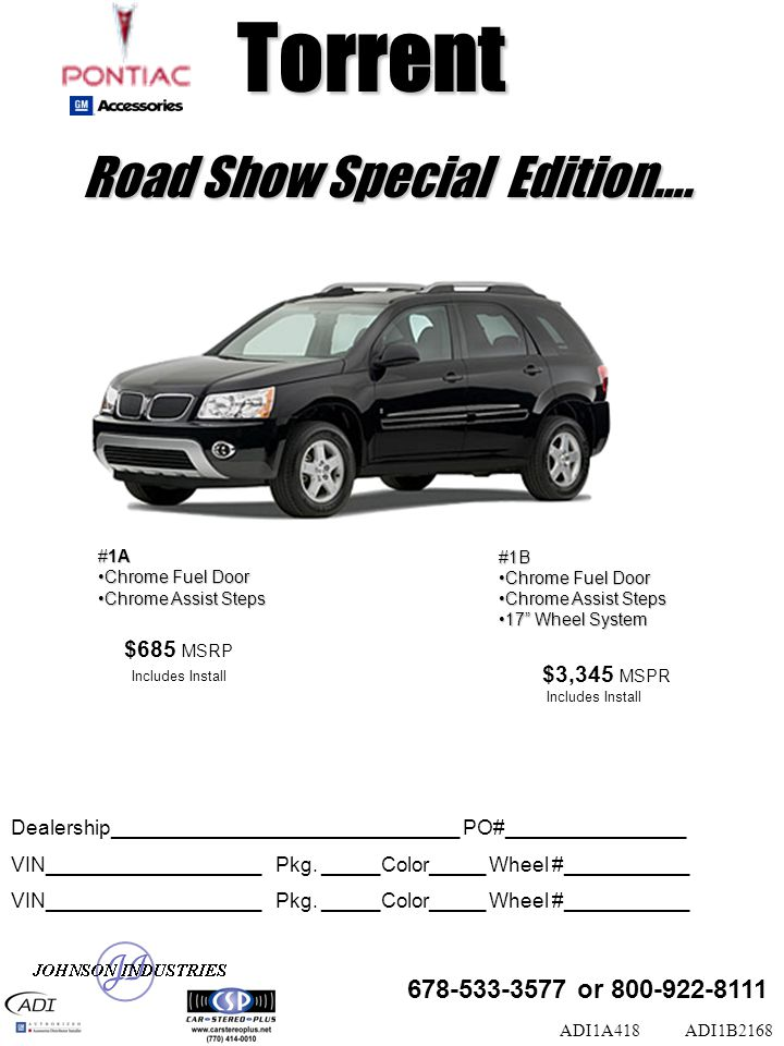 Road Show Special Edition…. #1A Chrome Fuel DoorChrome Fuel Door Chrome Assist StepsChrome Assist Steps ADI1B2168 Dealership__________________________