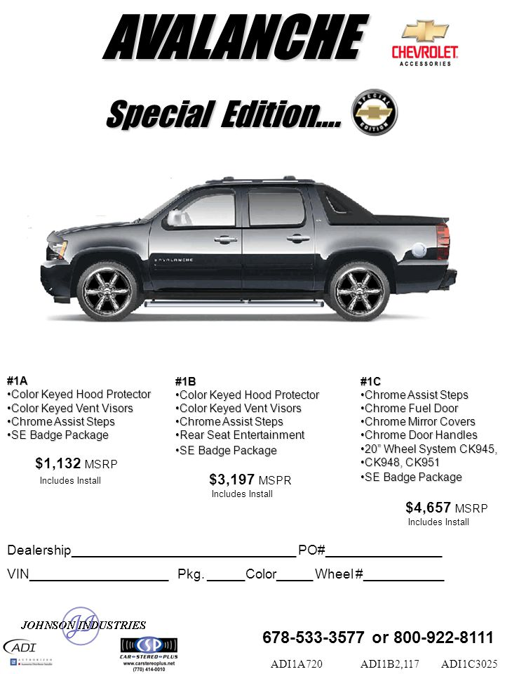 Special Edition…. #1A Color Keyed Hood ProtectorColor Keyed Hood Protector Color Keyed Vent VisorsColor Keyed Vent Visors Chrome Assist StepsChrome As