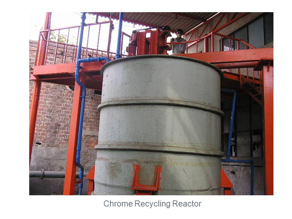 Chrome Recycling Reactor