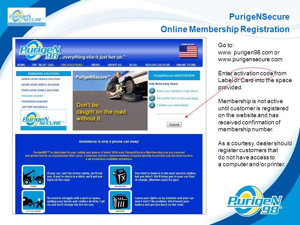 PurigeNSecure Online Membership Registration Go to: www.