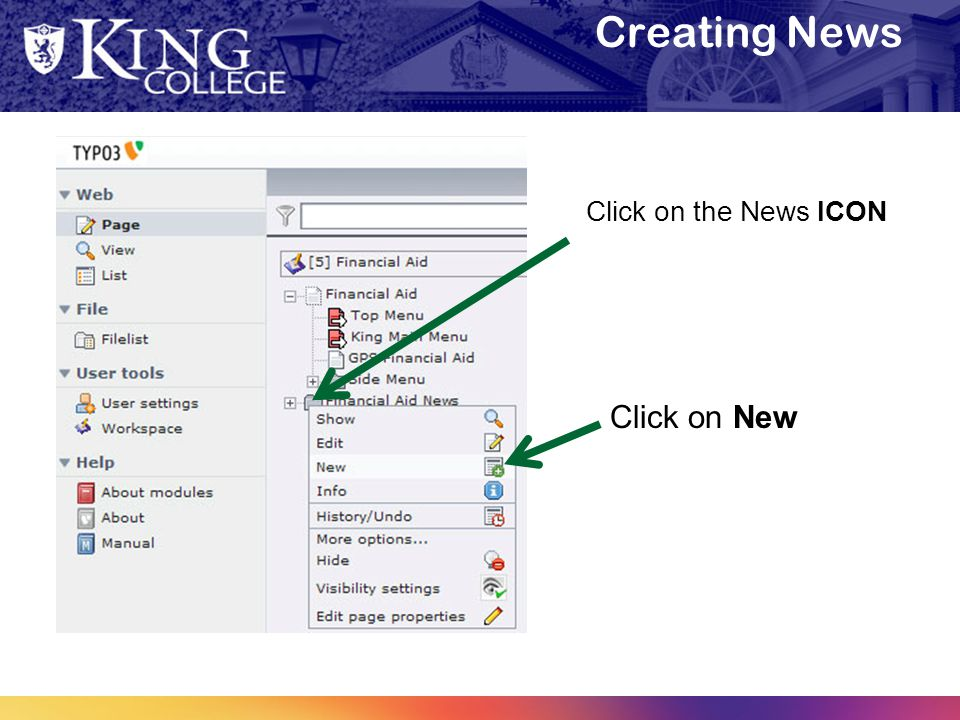 Creating News Click on the News ICON Click on New