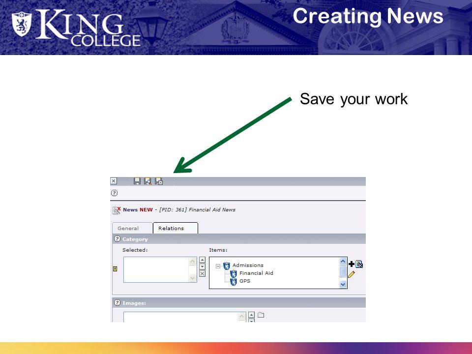 Creating News Save your work