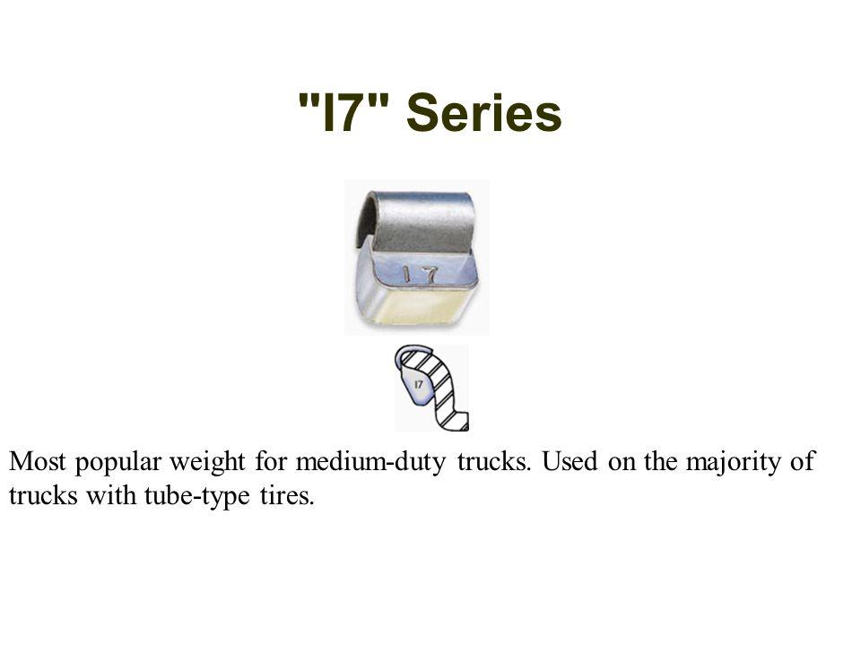 I7 Series Most popular weight for medium-duty trucks.