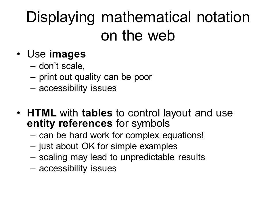 More info http://www.mathjax.org/ In particular Davide Cervone's presentation: –http://www.mathjax.org/resources/articles- and-presentations/http://www.mathjax.org/resources/articles- and-presentations/