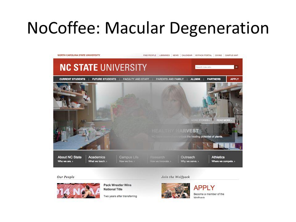NoCoffee: Macular Degeneration