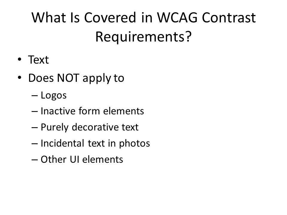 What Is Covered in WCAG Contrast Requirements.