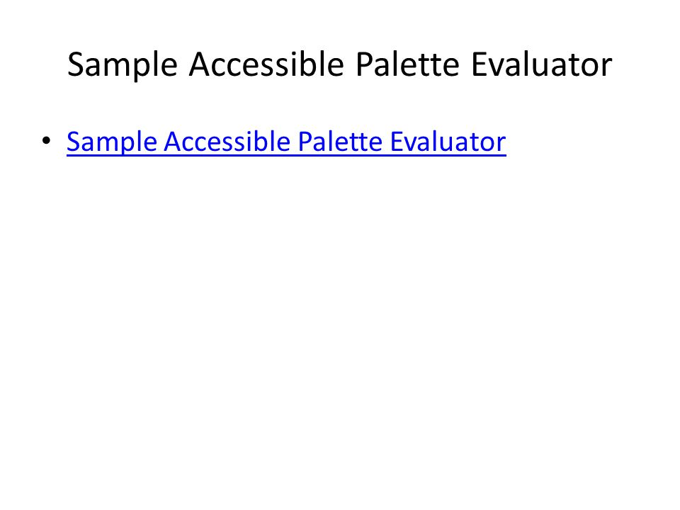 Sample Accessible Palette Evaluator