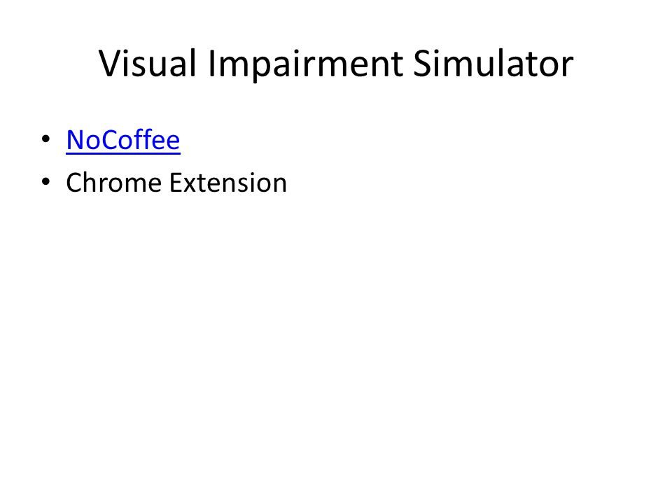 Visual Impairment Simulator NoCoffee Chrome Extension