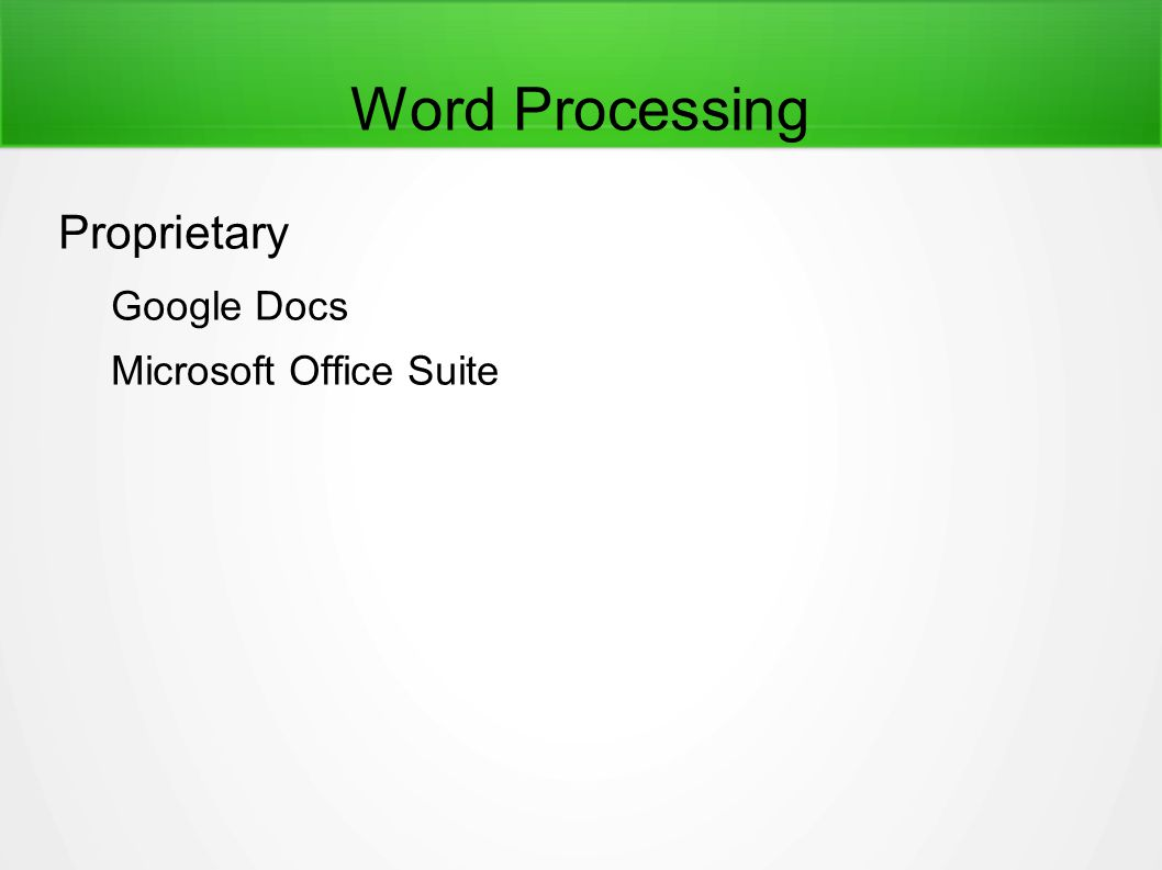 Word Processing Proprietary Google Docs Microsoft Office Suite