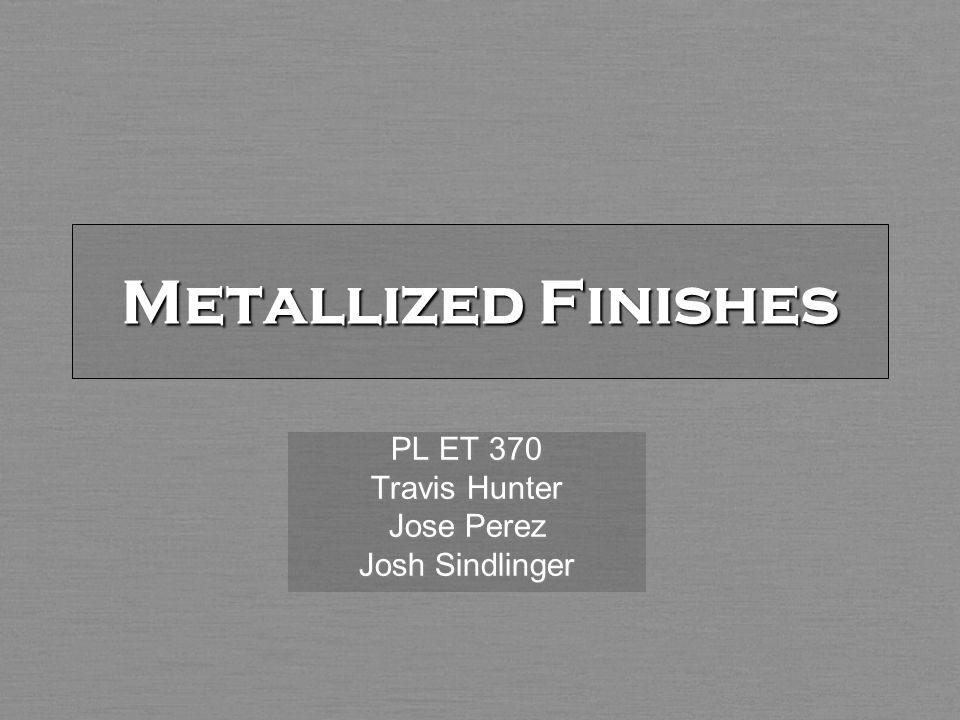 Metallized Finishes PL ET 370 Travis Hunter Jose Perez Josh Sindlinger