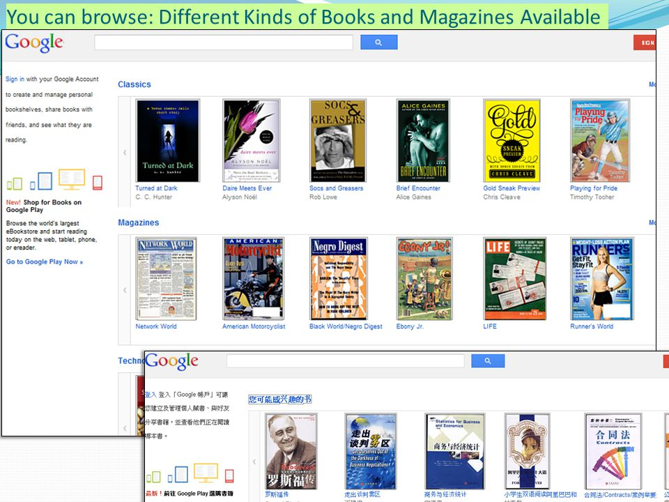 40 You can browse: Different Kinds of Books and Magazines Available