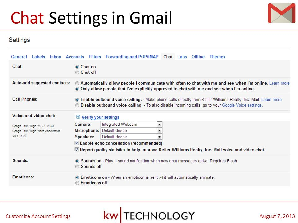 BREAKOUT CLASS TITLE August 7, 2013Customize Account Settings Chat Settings in Gmail