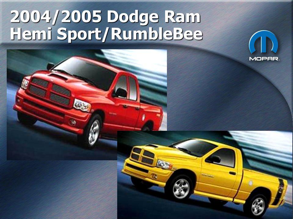 13 2004/2005 Dodge Ram Hemi Sport/RumbleBee