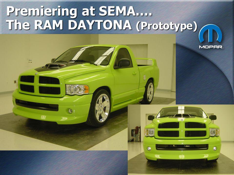 21 Premiering at SEMA…. The RAM DAYTONA (Prototype)