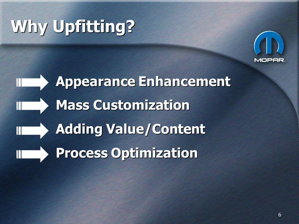 6 Why Upfitting.