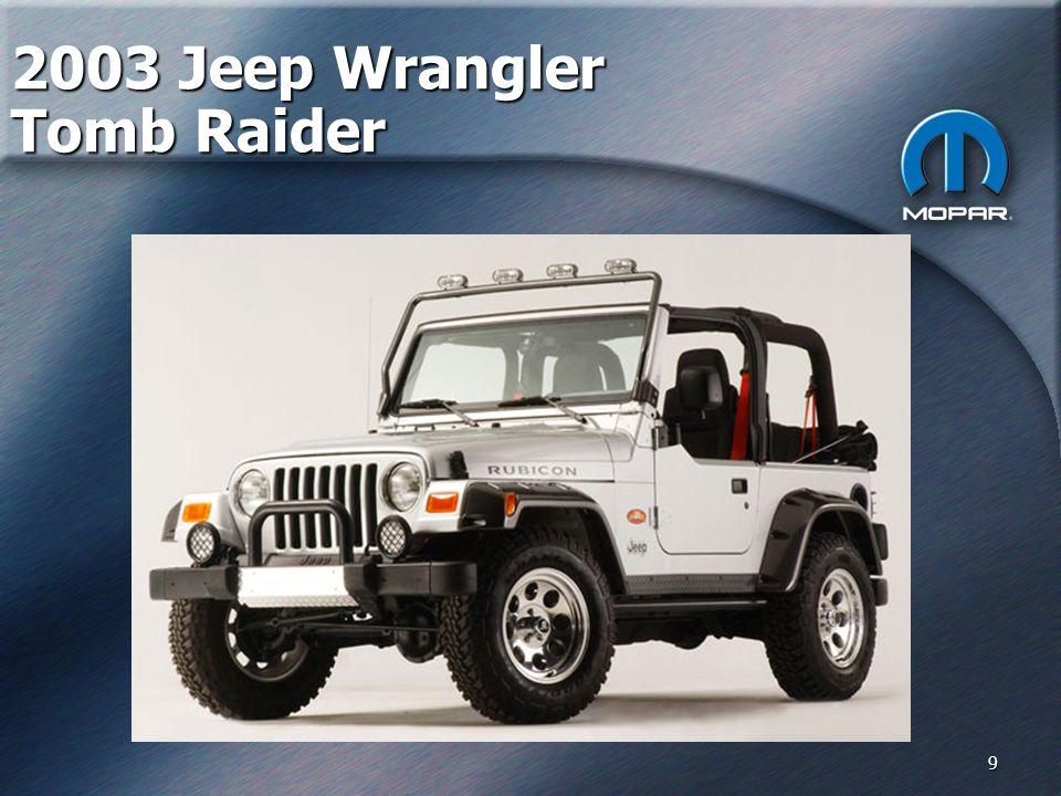 9 2003 Jeep Wrangler Tomb Raider