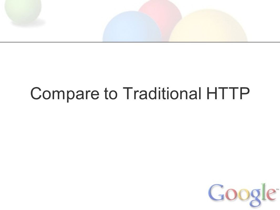Compare to Traditional HTTP