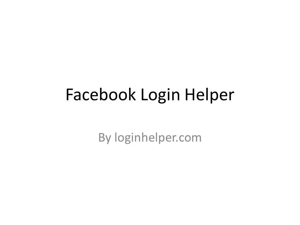 Facebook Login Helper By loginhelper.com