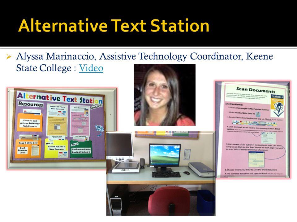  Alyssa Marinaccio, Assistive Technology Coordinator, Keene State College : VideoVideo