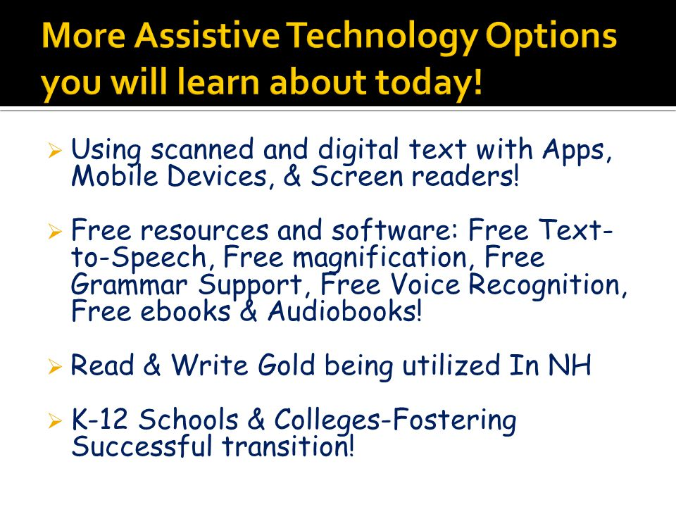  Using scanned and digital text with Apps, Mobile Devices, & Screen readers.