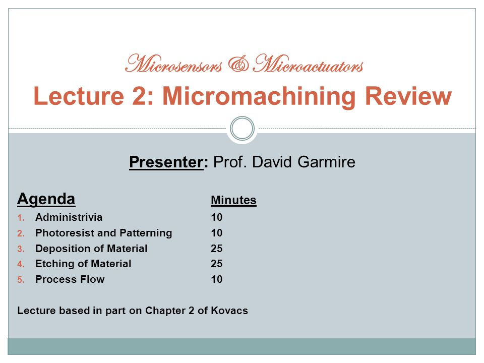 Presenter: Prof. David Garmire Agenda Minutes 1. Administrivia10 2.