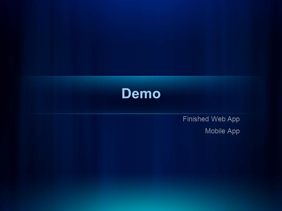 Demo Finished Web App Mobile App