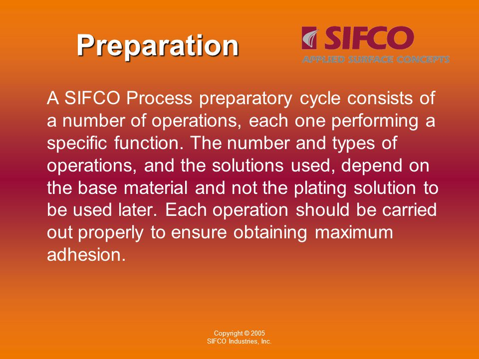 Copyright © 2005 SIFCO Industries, Inc.