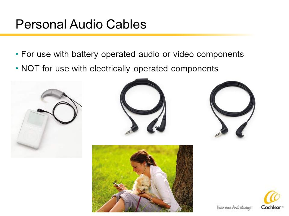 Personal Audio Cables For use with battery operated audio or video components NOT for use with electrically operated components