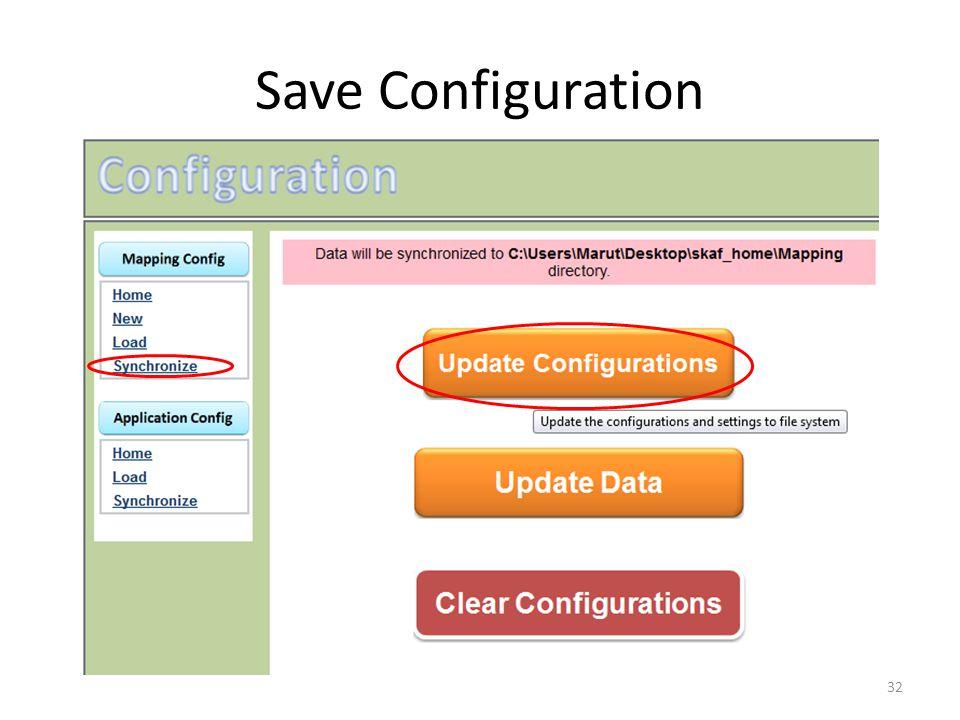 Save Configuration 32