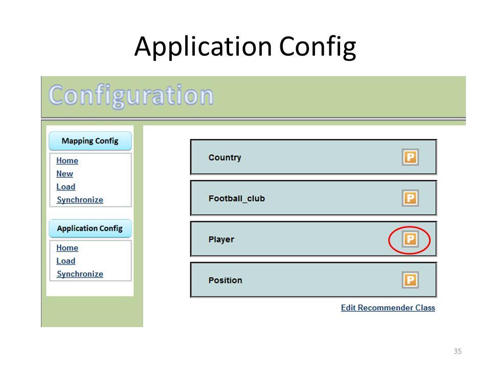 Application Config 35