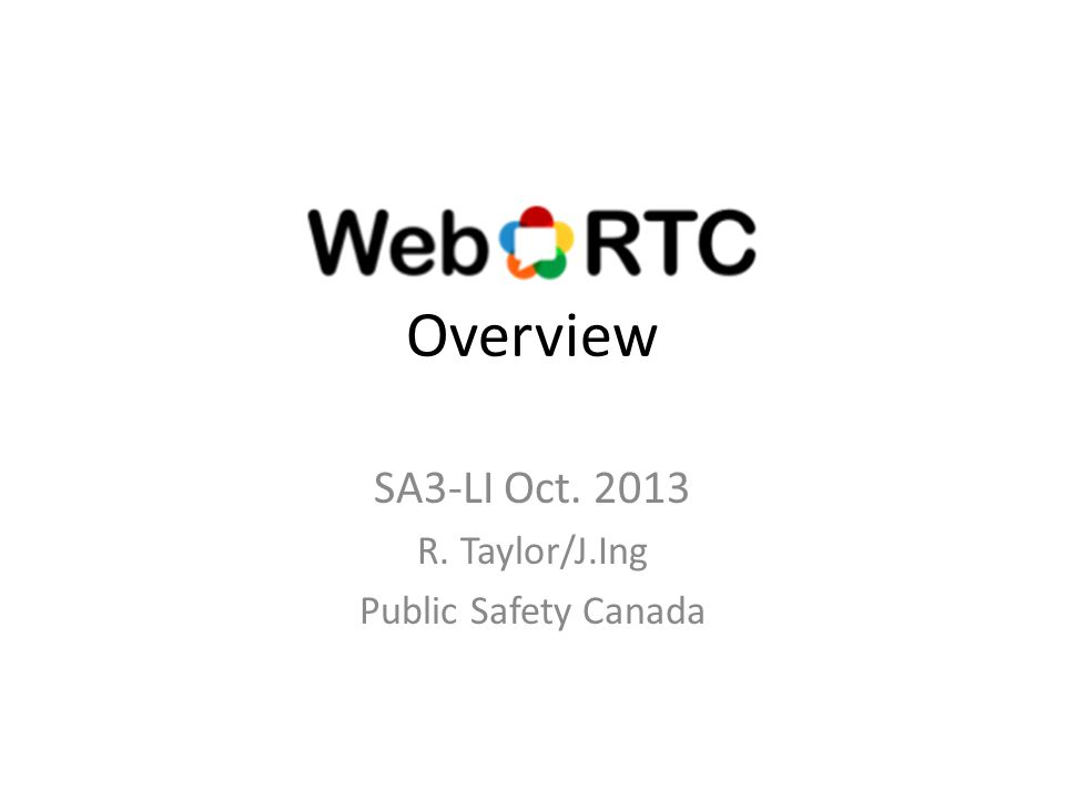 Overview SA3-LI Oct. 2013 R. Taylor/J.Ing Public Safety Canada