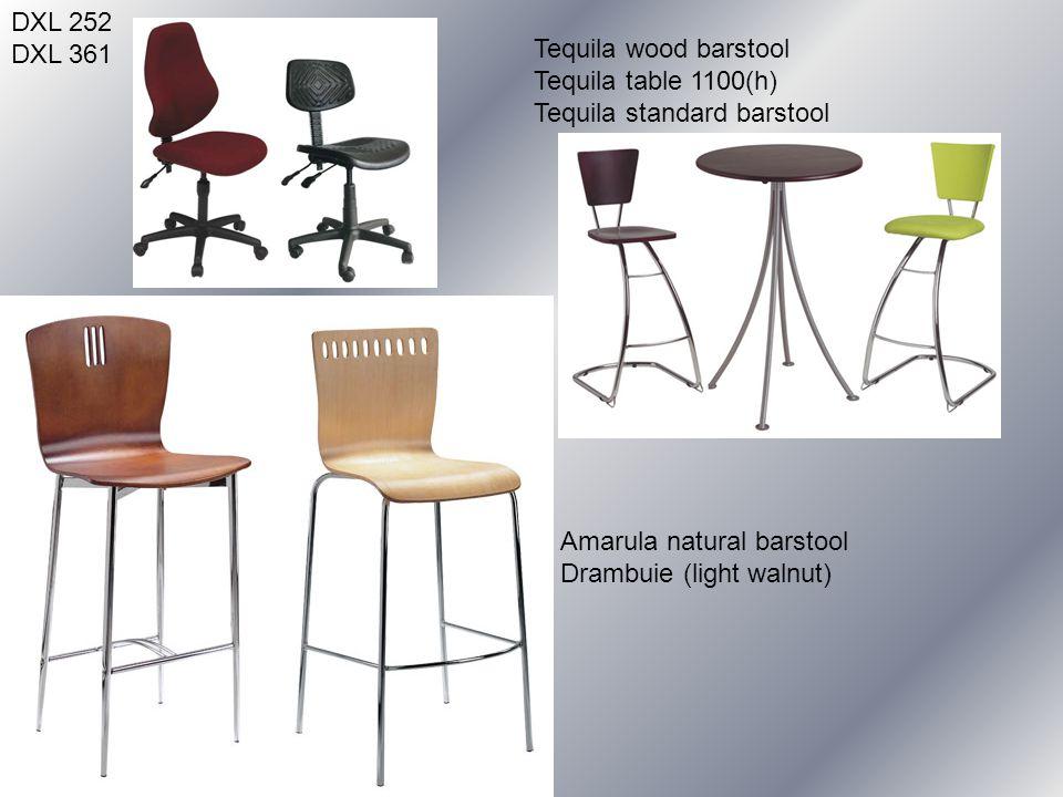 DXL 252 DXL 361 Tequila wood barstool Tequila table 1100(h) Tequila standard barstool Amarula natural barstool Drambuie (light walnut)